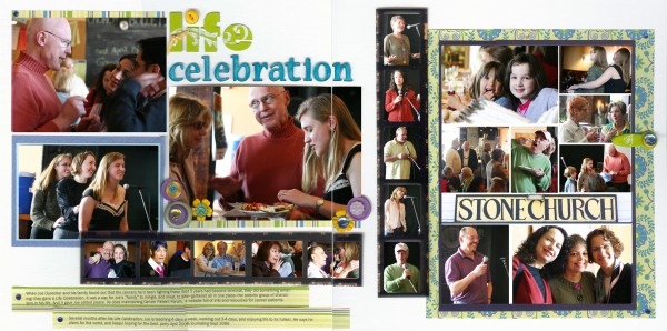 """While """"Life Celebration"""" is jam-packed with photos, there is one clear focal photo. The bright title leads the eye into the photo below it -- a photo that is slightly larger than its neighbors, that is engaging, and that is embellished with gems, buttons, and flowers."""