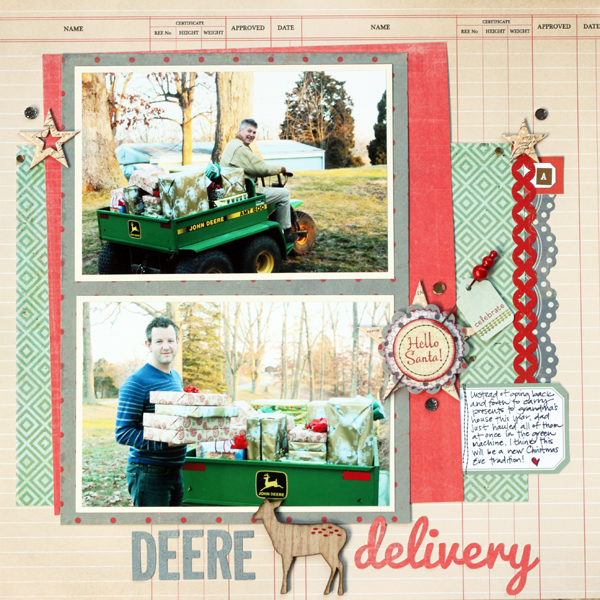 Deere Delivery by Meghann Andrew | Supplies: Patterned paper- Studio Calico (ledger), Basic Grey (red & green), Crate Paper (grey polka dot); border stickers- Crate Paper; chipboard shapes- Pink Paislee (stars); journaling cards- Elle's Studio; letter stickers- Basic Grey (grey), American Crafts (gold 'a'); font- Pacifico; wood veneer shape- Crate Paper; punch- EK Success; pin & tag- Basic Grey; die cut- Elle's Studio ('hello santa!'); rhinestones- Cosmo Cricket, Queen & Co.; die-cutting machine- Silhouette Cameo