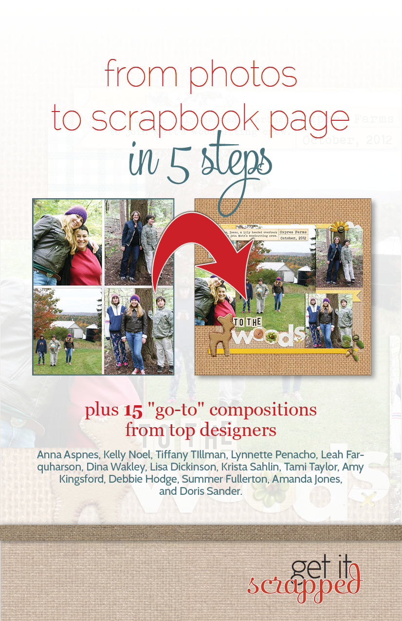Go from Photos to Scrapbook Page in 5 Steps (free e-class)