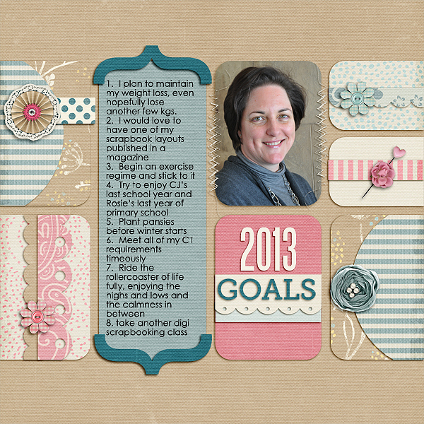 2013 Goals by Stefanie Semple | Supplies: Kit - Practically Perfect by LDrag Designs; Template - It's Goal-Tastic from Nettio Designs.