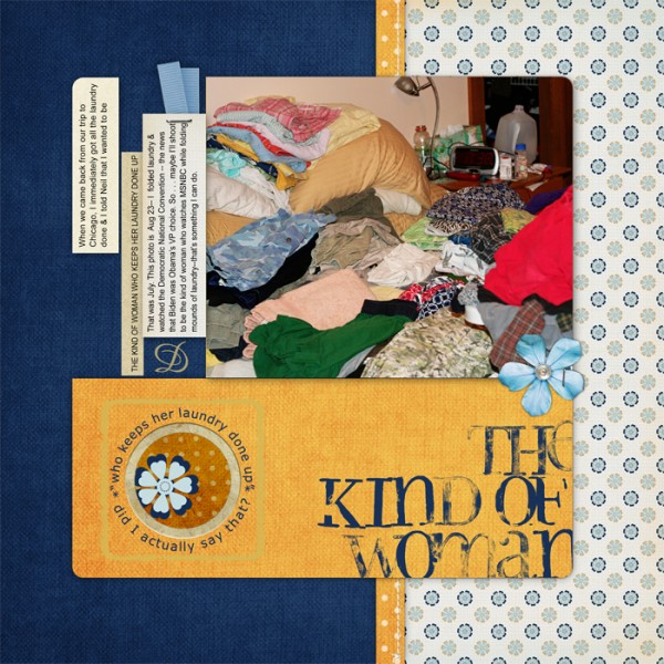 The Kind of Woman by Debbie Hodge | Supplies: Ali Edwards Layered Template No 14; Orange Crush kit by Lynn Grieveson; Little Folded Ribbon Bits by Pattie Knox; Messy Stamped Alpha No 02 brushes-n-stamps and Naturally Krafty paper pack  by Katie Pertiet; Stitched By Anna White No 01 by Anna Aspnes; Amaze, Arial, Verdana fonts