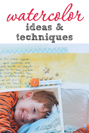 Scrapbooking Ideas and Techniques for Watercolor Treatments on the Page   Get It Scrapped  
