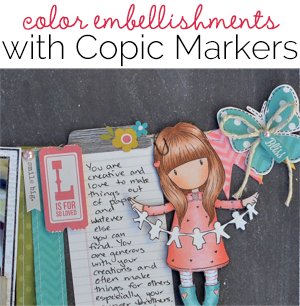 Ideas for Copic Marker Coloring on Scrapbook Layout Embellishments