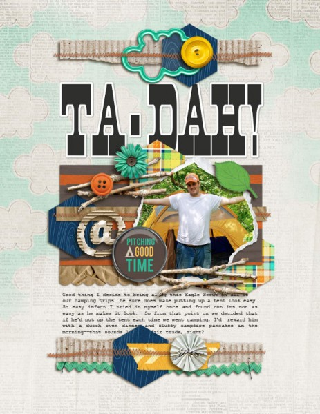 Ta-Dah by Amy Kingsford | Supplies: Creashens: S'mores Please Papers and Elements and Corrugated Alpha; Scotty Girl Designs: Camp S'more Elements; Audrey Neal: Woodpile Papers and Camper's Flair; Crystal Livesay: Lots to Say Templates; Fonts: Aldine and Courier New