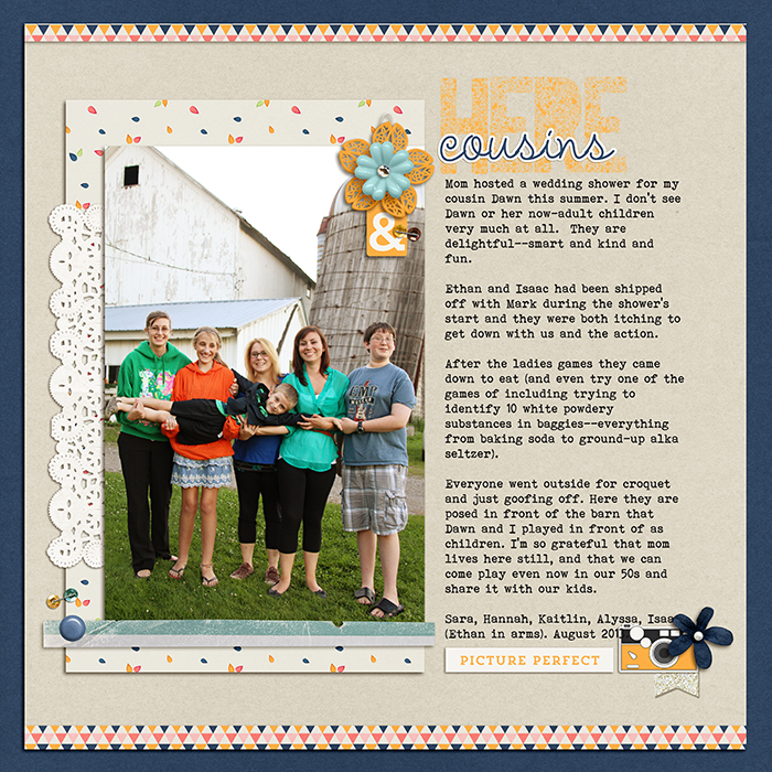 Cousins Here by Debbie Hodge | Supplies: Candid by One Little Bird;  Little Miss Sunshine Alpha by Zoe Pearn; Stapled Sequins by Kim Jenson; Chin Up by Allison Pennington; Amelie, Bohemian Typewriter fonts