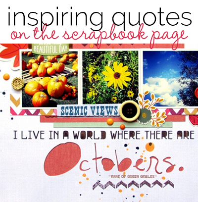 Ideas for Scrapbook Page Titles from Inspiring Quotes and Sayings