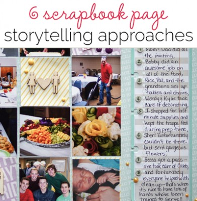 6 Storytelling Approaches for the Scrapbook Page | Get It Scrapped