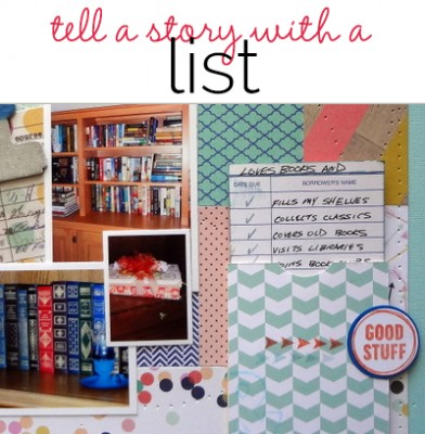 Scrapbooking Ideas for Storytelling with a List