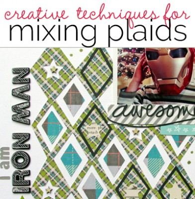 6 Creative Techniques for Scrapbooking with Plaid Patterned Paper | Get It Scrapped