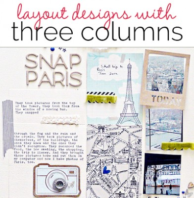 Scrapbook Page Starters: Arrange Photos and Elements in Three Columns