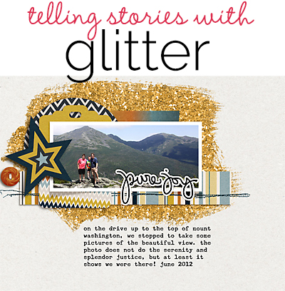 6 Scrapbook Page Stories to Tell with Glitter