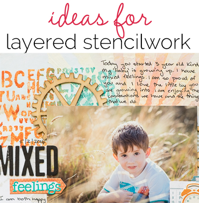 Scrapbooking Ideas for Layered Stencilwork