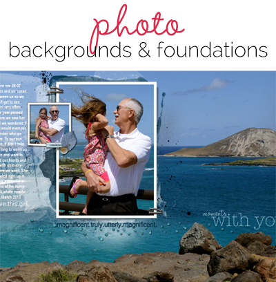 5 Scrapbook Page Foundations that Make Layout Design Speedier | Get It Scrapped