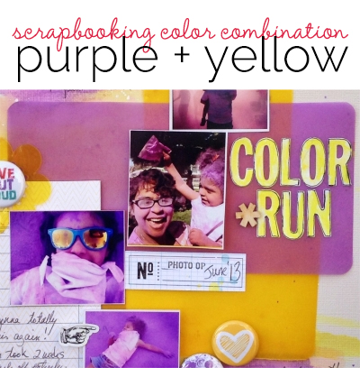 Ideas for Using Trendy Scrapbooking Color Combination Purple + Yellow | Get It Scrapped