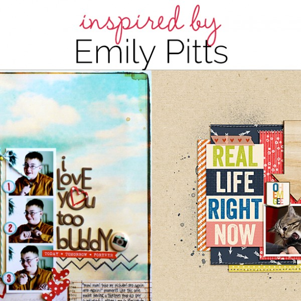 Scrapbooking Ideas Inspired by Emily Pitts' Layouts | Get It Scrapped