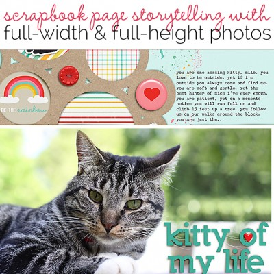 Ideas for Scrapbook Page Storytelling with Full-Width and Full-Height Photos