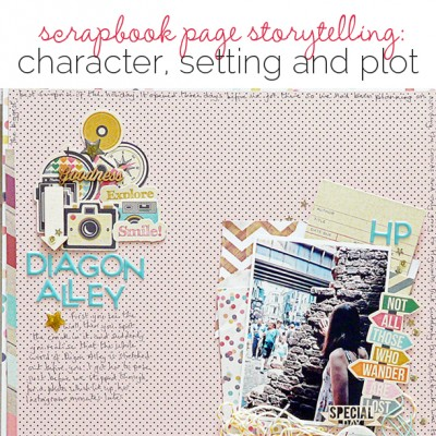 Idea Round Up | 6 Scrapbook Page Storytelling Angles