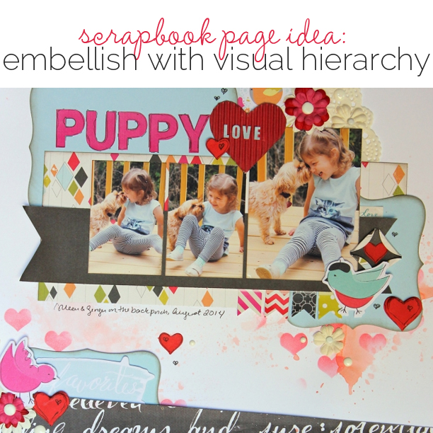 Ideas for Scrapbook Page Embellishing with a Visual Triangle and Visual Hierarchy | Get It Scrapped