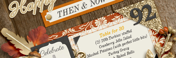 "Ideas for Telling Scrapbook Page Stories about ""Thanksgiving Then and Now"""