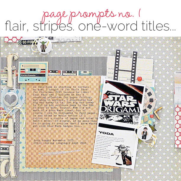 Start Your Next Scrapbook Page Here | Page Prompts No. 1  | Get It Scrapped
