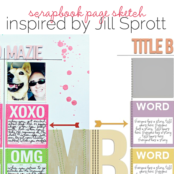 Scrapbook Page Sketch and Layered Template #96 | Inspired by Jill Sprott | Get It Scrapped