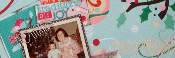 Ideas for Telling Scrapbook Page Stories about Your Holiday Mentors