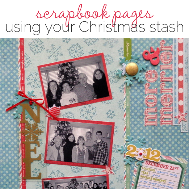 Ideas for Scrapbooking Christmas Pages with Your Stash | Get It Scrapped