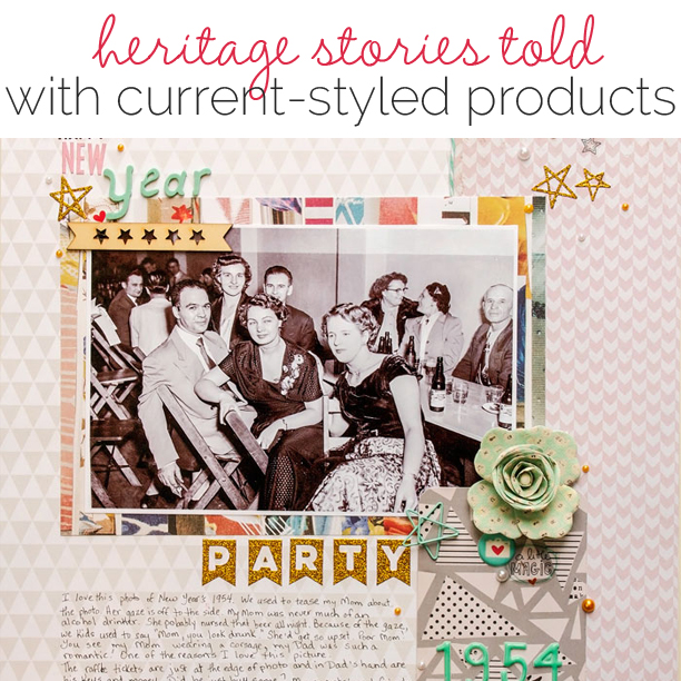 Scrapbooking Heritage Photos with Contemporary Product | Get It Scrapped