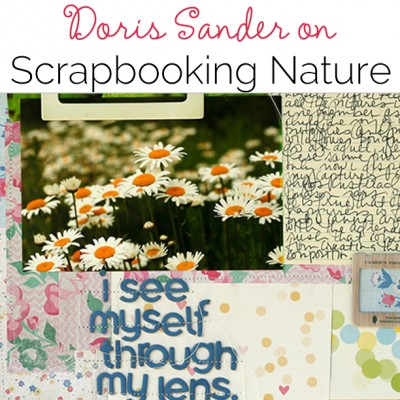Video Interview | Doris Sander on Telling Stories with Photos of Nature | Get It Scrapped