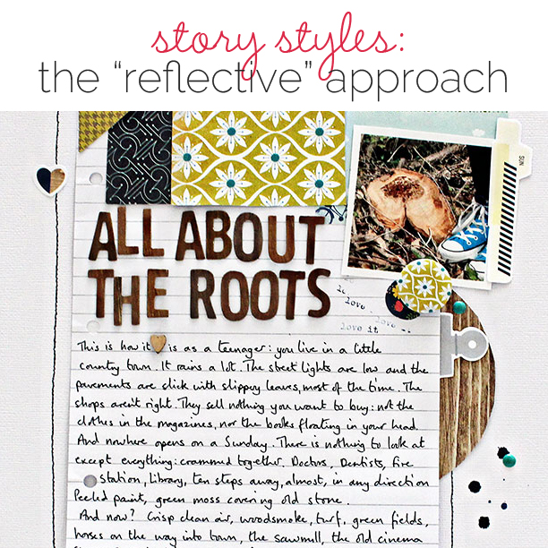 Scrapbooking Ideas for Visual Storytelling with the Reflective Story Style | Get It Scrapped