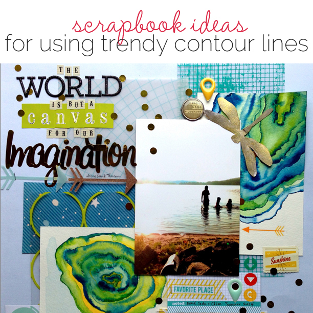Scrapbooking Ideas for Getting Trendy Contour Lines on Your Page | Get It Scrapped
