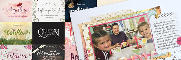 Ideas for Designing with Fonts on Your Digital and Hybrid Scrapbook Pages