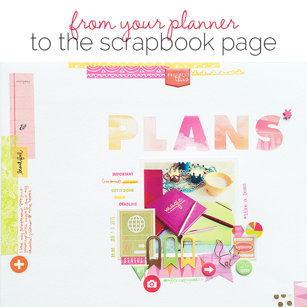 Ideas for Going from Planner to Scrapbook Page | Get It Scrapped
