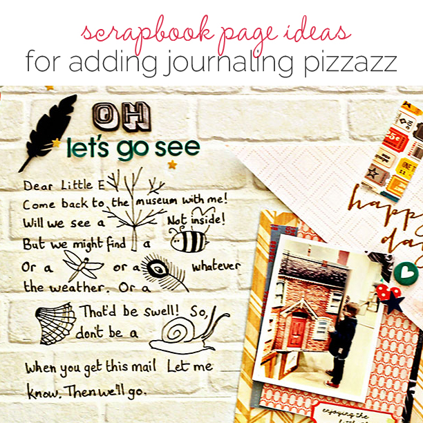 Scrapbooking Ideas for Adding Pizzazz to Your Journaling | Get It Scrapped