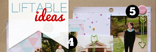 5 Liftable Scrapbook Page Ideas from a Layout by Doris Sander