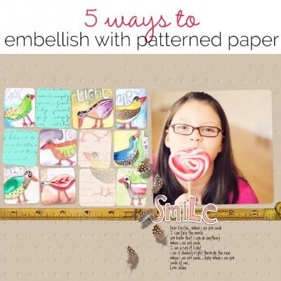 5 Ways Wilna Furstenberg Uses Patterned Paper to Embellish Scrapbook Pages