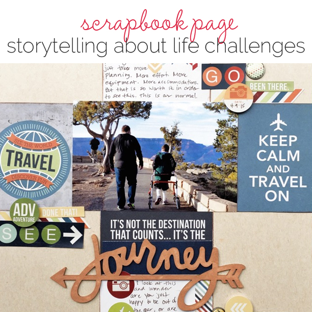 Tell a Story about A Challenging Aspect of Your Life | Get It Scrapped