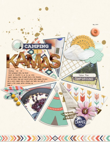 Camping in Kamas by AmyKingsford | Supplies: Gennifer Bursett: My Tribe Papers and Elements, Sunny Template and Elements; Celeste Knight: Happy Camper; Shirley Polk: Here Comes the Sun Alpha; One Little Bird: Cabana Papers; Karla Dudley: Fated Solids; Fonts: Nexus Rust and Remington Noisless.