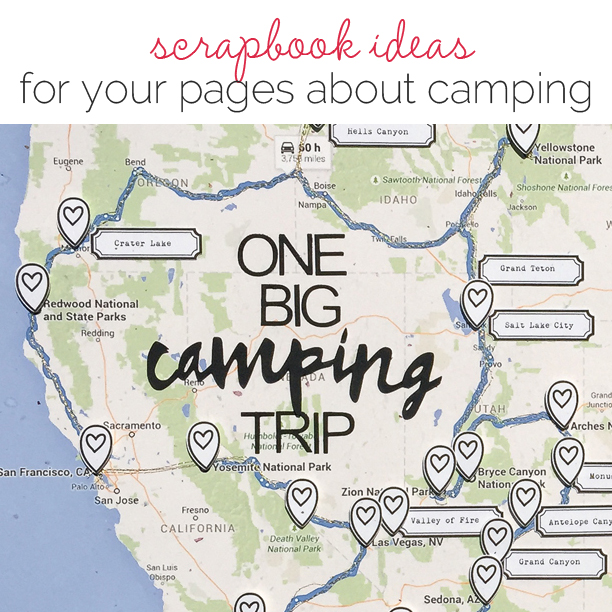 Ideas for Scrapbook Pages About Camping | Get It Scrapped