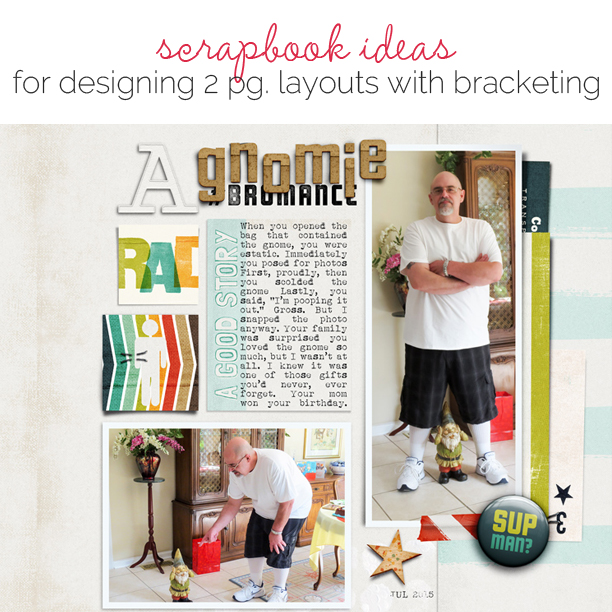 "Scrapbooking Ideas for Designing Two-Page Layouts with ""Bracketing"" 