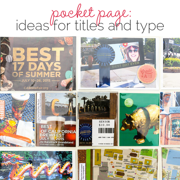 Ideas for Including Titles and Type on Project Life and Pocket Scrapbook Pages | Get It Scrapped