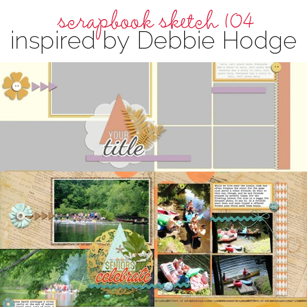 Scrapbook Page Sketch and Layered Template #104 | Get It Scrapped