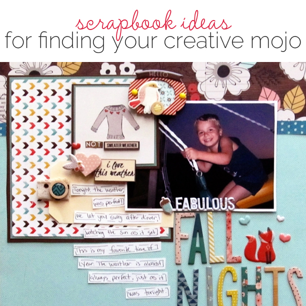 6 Scrapookers Tell You How They Found Their Mojo to Scrapbook The Pages Here | Get It Scrapped