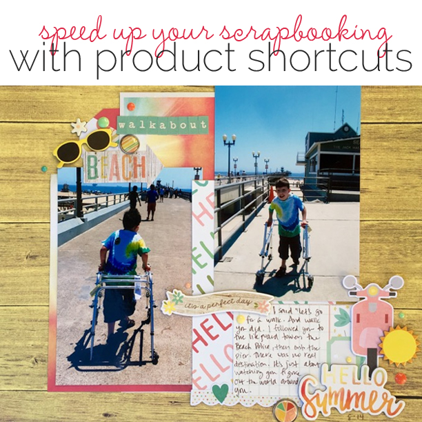 Speed Up Your Scrapbooking With Product Shortcuts | Get It Scrapped