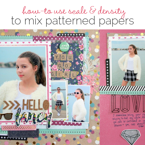 How to Use Scale and Density Differences to Mix Patterned Paper on the Scrapbook Page | Get It Scrapped
