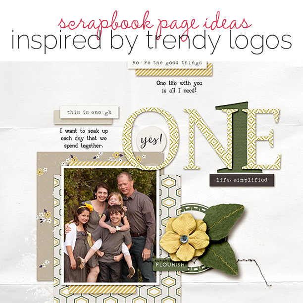 Scrapbook Page Ideas Inspired by Trendy Logo Designs | Get It Scrapped