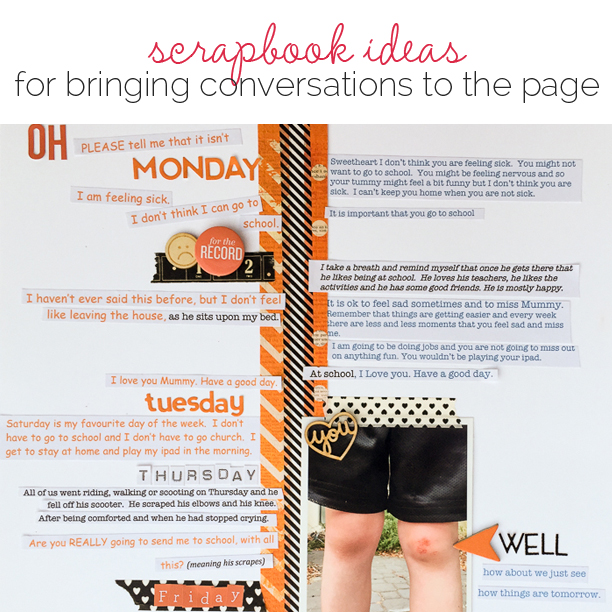 Scrapbook Ideas for Bringing Conversations to the Page | Get It Scrapped