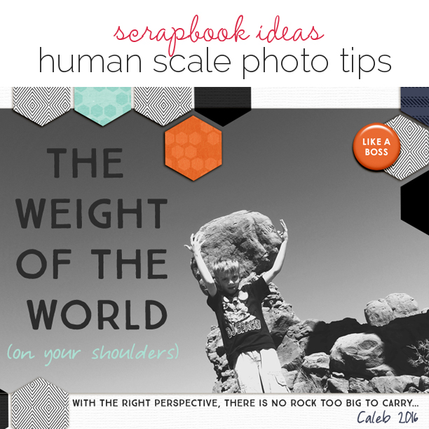 Ideas for Playing with Human Scale on Your Scrapbook Pages | Get It Scrapped