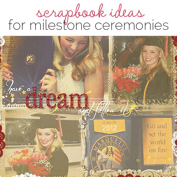 Video Blog | Ideas for Scrapbooking Graduations and Milestone Ceremonies | Get It Scrapped