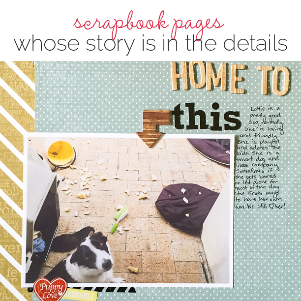 Scrapbooking Photos Whose Story is In The Details | Get It Scrapped